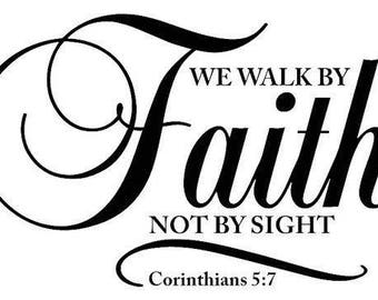 We Walk by Faith Vinyl Car Decal Bumper Window Sticker Any Color Multiple Sizes Jenuine Crafts