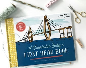 Charleston Themed Baby Book; A Charleston Baby's First Year Book