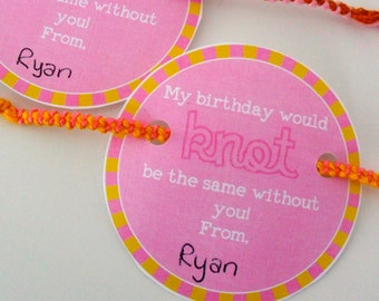 """INSTANT DOWNLOAD - Pink & Yellow Birthday Friendship Bracelet Party Favor Card Printable - """"My birthday would KNOT be the same without you"""""""