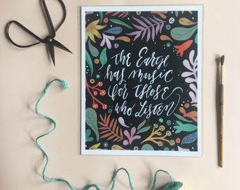 The Earth Has Music Hand Lettered Painting- Print