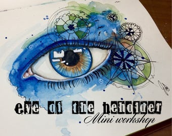 Eye of the Beholder Online Mini workshop Mixed Media Art Journaling