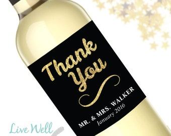 Thank You From Mr. and Mrs. Custom Wine Labels - Wine Lovers Wedding Favor - WEATHERPROOF and REMOVABLE - Wine Bottle Labels