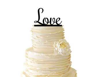 Love - Wedding - Bridal Shower - Anniversary - Acrylic or Baltic Birch Special Event Cake Topper - 039