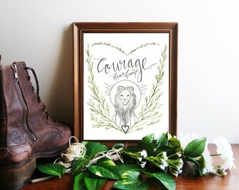 "Narnia Art Print, C.S. Lewis Printable Quote Poster ~ ""Courage, Dear Heart"" ~ Inspirational Calligraphy 8x10 Wall Art"