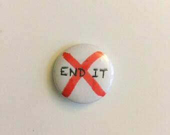 """END IT 1"""" PIN"""