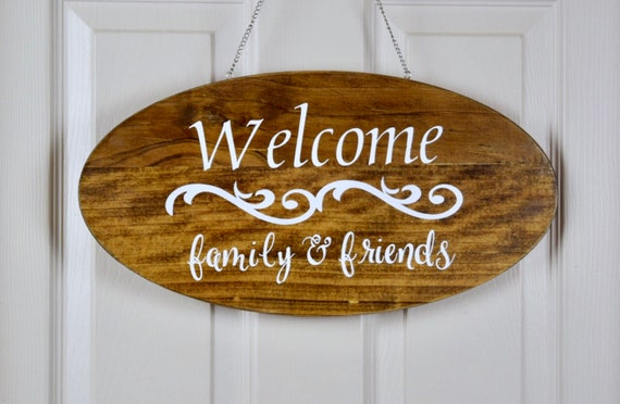 Welcome Family and Friends Hanging Wood Plaque; Welcome Door Decor; Wood Welcome Decor; Welcome Friends Wall Decor; Customized Door Decor