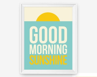 Good Morning Sunshine, Typography Poster, Bedroom Decor, Nursery Art, Children Room Decor