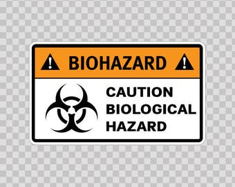 Decal Stickers Biohazard Caution Biological Hazard warehouse safety sign 14385