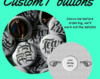 "custom 1"" pinback buttons 