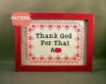 PDF/JPEG Thank God For That A-- (Pattern)