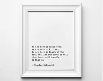 Charles Bukowski Quote Print, Death Will Tremble To Take Us Printable Quote, Bukowski Wall Art, Bukowski Literary Art, Typewriter Font