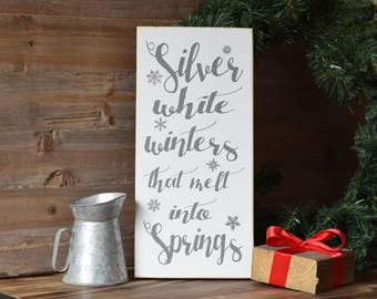 """Silver White Winters that Melt into Springs 12"""" x 5.5"""" Wooden Sign Wood Plaque The Sound of Music My Favorite Things"""
