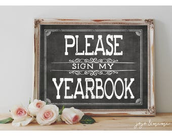 Instant 'Please sign my Yearbook' Printable Graduation Chalkboard Sign Yearbook Memories Size Options End of Year Graduation Sign