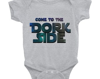 Dorkish Designs Come to the Dork Side Infant Bodysuit