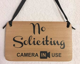 No soliciting Camera in Use -  hanging sign with Ribbon- Handmade in USA -Free Shipping - Solid poplar security signage for home & business.