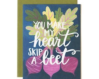 You Make My Heart Skip a Beet Illustrated Card // 1canoe2