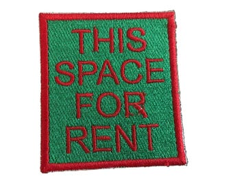 Vintage This Space For Rent Patch