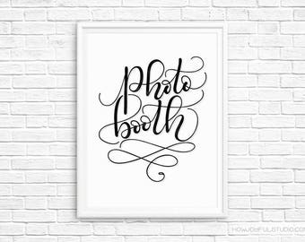 Photo booth - Party printable - Reception quote decor - Printable wall art - Birthday Print quote