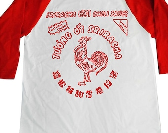 Sriracha shirt Printed on Ultra Soft Ringspun Cotton