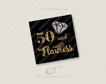 50th Birthday Party Tag Diamond Gold Glitter Printable 50 and flawless tags 50 and fabulous fifty instant download sticker cupcake toppers
