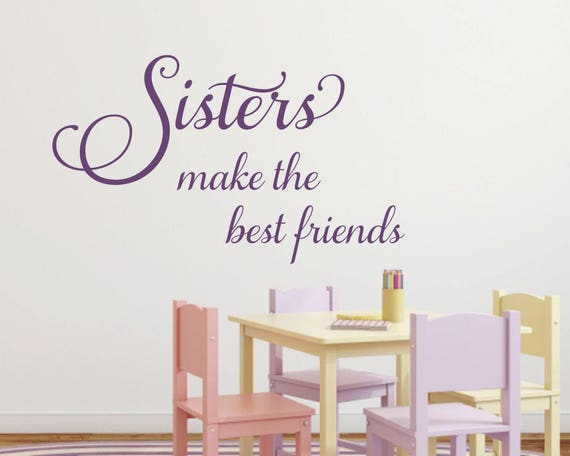 Sister Wall Decal Quote by RunWildVinylDesigns