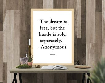 Hustle sold separately,  Dorm Decor, Motivational Quotes, Inspirational Quote,Office Decor,Wall Art, Motivational Print, Inspiration print