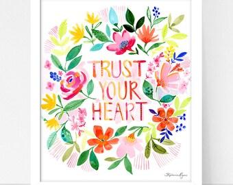 Art Print Hydrangea and Trust your Heart