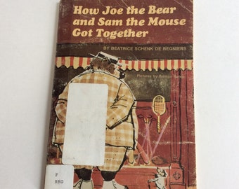 Vintage Children's Book, How Joe and the bear and Sam the Mouse Got Together