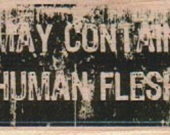 quote stamp May contain human flesh  wood Mounted   rubber stamp ZOMBIE BRAINS stamp no 18954