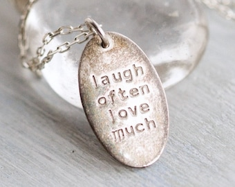Laugh Often Love Much Necklace - Sterling Silver Oval Tag Pendant on Chain - Vintage Oxidized Motivational Jewelry