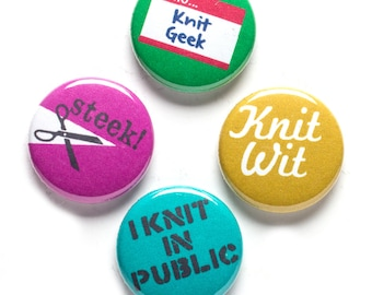 Knitter Theme Buttons, 1 inch pin back, Knit Wit, Knit Geek, Set of 4