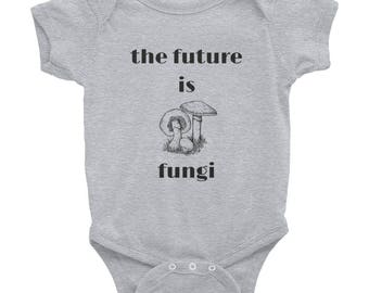 The Future is Fungi Baby Infant Bodysuit One Piece 100% Cotton