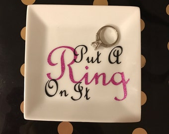 Jewelry Dish Put A Ring On It