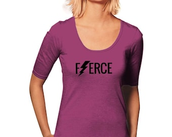 Fierce T-Shirt - Workout T-Shirt - New Years Resolution - Women's T-Shirt - Motivational Gift - Gym Tee - Sporty Tee - Gift For Her