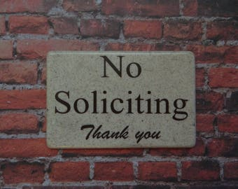 No Soliciting Wall Plaque   (S5)
