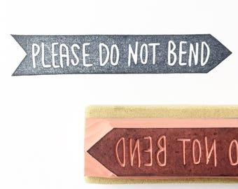 Do not bend stamp, handmade stamp, small business stamp, packaging stamp, shipping stamp, business stamp fragile stamp, please do not bend