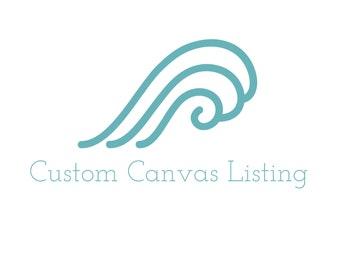 Listing for a Custom Canvas