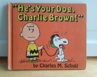 First Edition of He's Your Dog Charlie Brown by Charles M Schulz  1968