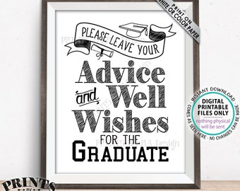 """Graduation Sign, Please Leave your Advice and Well Wishes for the Graduate, Graduation Party Decorations, PRINTABLE 8x10"""" Grad Sign <ID>"""