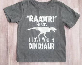 Rawr means I love you in dinosaur,  kid , baby shirt