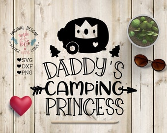 Daddy's camping Princess Cut File SVG, DXF, PNG, Father daughter svg, Camping svg, Camp svg, daddy daughter svg, princess svg, baby girl svg