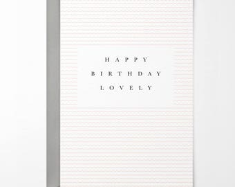 Happy Birthday Lovely Birthday Card