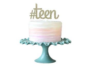 Hashtag Teen Cake Topper, Teen Birthday Cake Topper, #teen Cake Topper, Teenager Birthday, 13th Birthday, Thirteen, Thirteenth