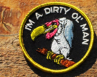 Vintage 70s I'm A Dirty Old Man Buzzard Sew-On Patch