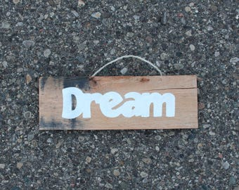 Reclaimed Pallet Wood Small Dream Sign