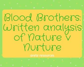 Blood Brothers: Analysis of nature v nurture