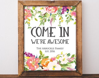 Come In We Are Awesome - Funny Family Sign - Custom Family Print - Family Name Sign - Foyer Decor - Digital Download 8x10 - Front Door Sign