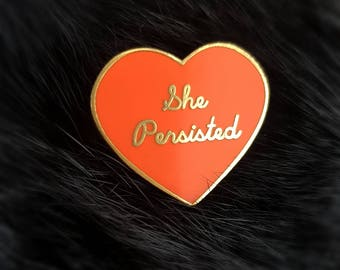Nevertheless, She Persisted Enamel Pin / Brooch Series 1