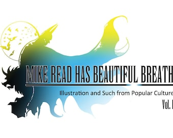 Illustration Fan Book - Mike Read Has Beautiful Breath - Illustration and Such From Popular Culture Vol. 1