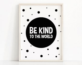 Be Kind Nursery Print, Instant Download Printable Art, Kids Print Black White, Nursery Quote Art, Monochrome Nursery Art, Printable Kids Art